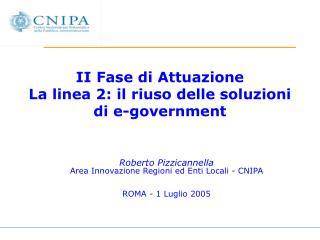 II Fase di Attuazione La linea 2: il riuso delle soluzioni di e-government