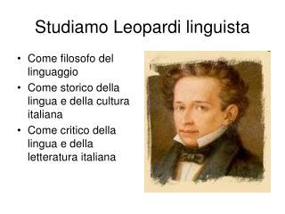 Studiamo Leopardi linguista