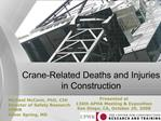 Crane-Related Deaths and Injuries in Construction