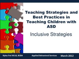 Teaching Strategies and Best Practices in Teaching Children with ASD