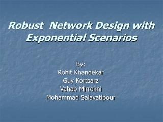 Robust  Network Design with Exponential Scenarios