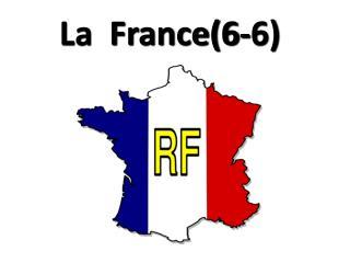 La  France(6-6)