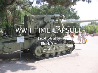 WWII Time Capsule