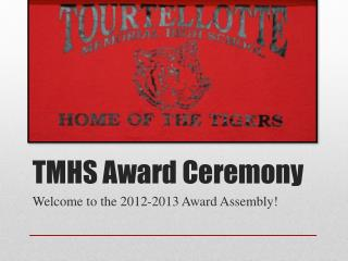 TMHS Award Ceremony
