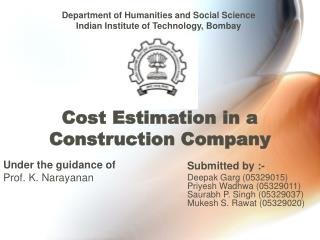 Cost Estimation in a Construction Company