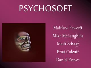 PSYCHOSOFT