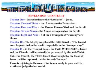 "REVELATION  CHAPTER 12 Chapter One  – Introduction to the ""Revelator"" – Jesus."