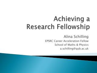 Achieving a  Research  Fellowship