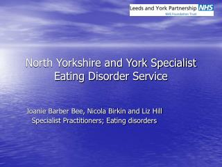 North Yorkshire and York Specialist Eating Disorder Service