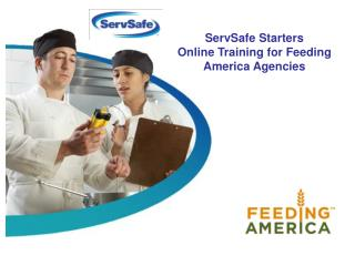 ServSafe Starters  Online Training for Feeding America Agencies