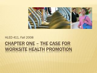 Chapter one – The case for worksite health promotion