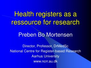 Health registers as a ressource for research