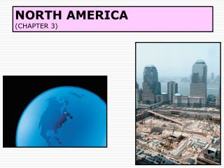 NORTH AMERICA (CHAPTER 3)