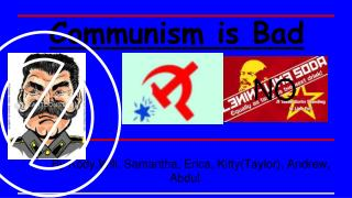 Communism is Bad