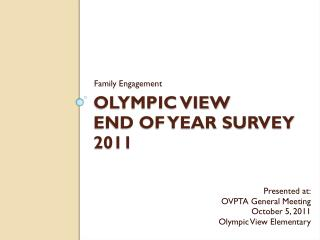 Olympic View End of Year Survey 2011