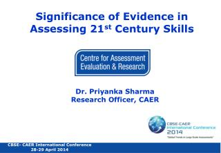 Significance  of Evidence  in Assessing 21 st  Century Skills