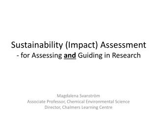 Sustainability (Impact) Assessment - for Assessing  and  Guiding in Research
