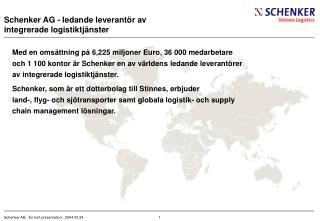 Schenker AG - ledande leverant ö r av integrerade logistiktj ä nster