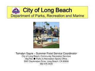 City of Long Beach Department of Parks, Recreation and Marine
