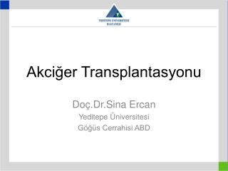 Akciğer Transplantasyonu