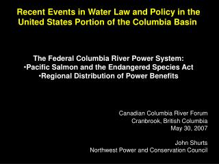 Recent Events in Water Law and Policy in the United States Portion of the Columbia Basin
