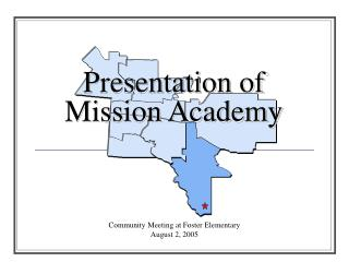 Presentation of Mission Academy