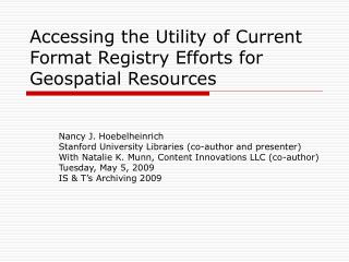 Accessing the Utility of Current Format Registry Efforts for Geospatial Resources