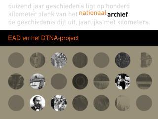 EAD en het DTNA-project