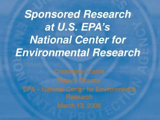Sponsored Research  at U.S. EPA's National Center for Environmental Research
