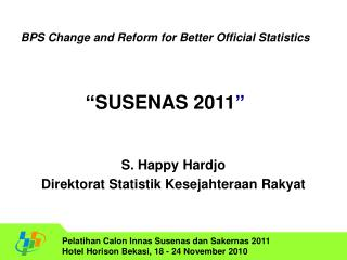 S. Happy Hardjo Direktorat Statistik Kesejahteraan Rakyat