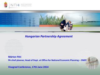 Hungarian Partnership Agreement Márton Péti