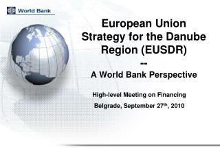 European Union Strategy for the Danube Region (EUSDR)  -- A World Bank Perspective