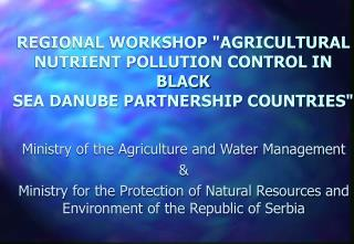 Ministry of the Agriculture and Water Management  &