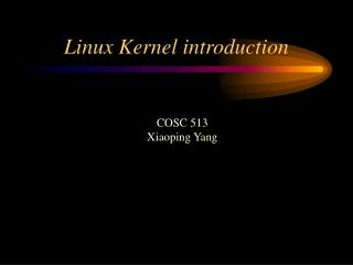 Linux Kernel introduction