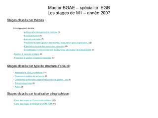 Master BGAE – spécialité IEGB Les stages de M1 – année 2007