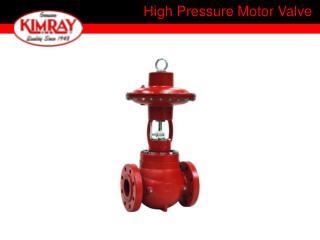 High Pressure Motor Valve