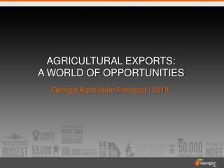 agricultural Exports: A world of opportunities