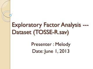 Exploratory Factor Analysis --- Dataset (TOSSE-R.sav)