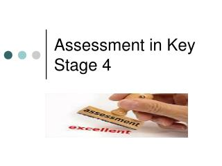Assessment in Key Stage 4