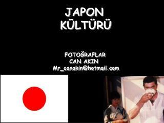 JAPON                              KÜLTÜRÜ                 FOTOĞRAFLAR
