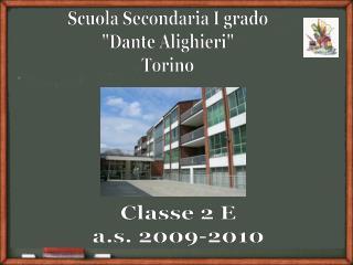 "Scuola Secondaria I grado ""Dante Alighieri"" Torino"