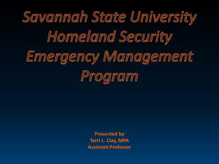 Savannah State University Homeland Security  Emergency Management Program
