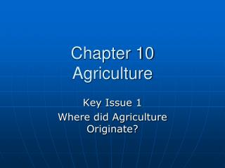 Chapter 10  Agriculture
