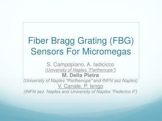 Fiber Bragg Grating (FBG) Sensors For  Micromegas