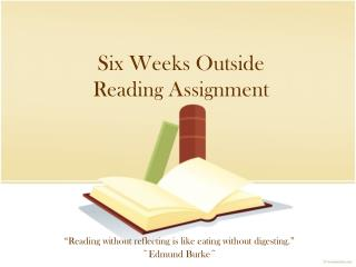 Six Weeks Outside Reading Assignment