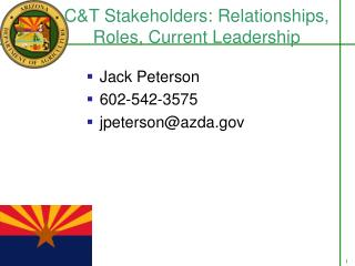 C&T Stakeholders: Relationships, Roles, Current Leadership