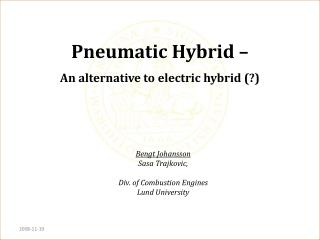 Pneumatic Hybrid � An alternative to electric hybrid (?)