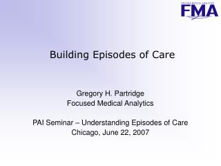 Building Episodes of Care