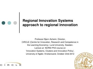 Regional Innovation Systems approach to regional innovation