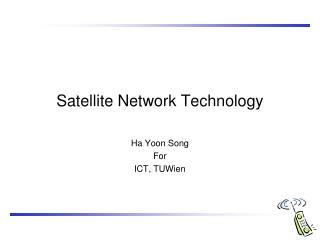 Satellite Network Technology